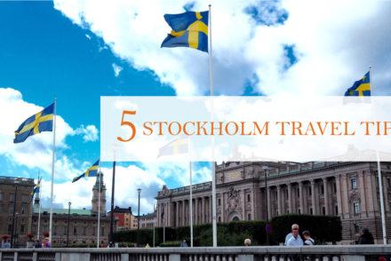 5 Stockholm tips